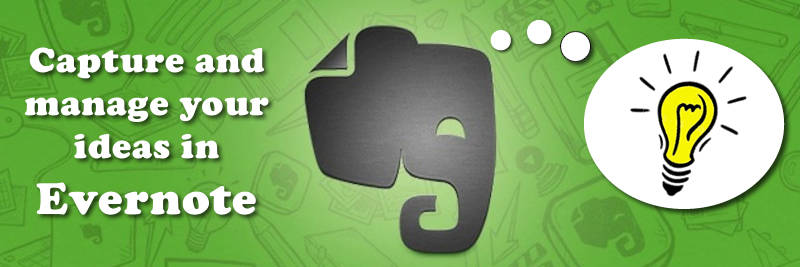 Evernote for idea management