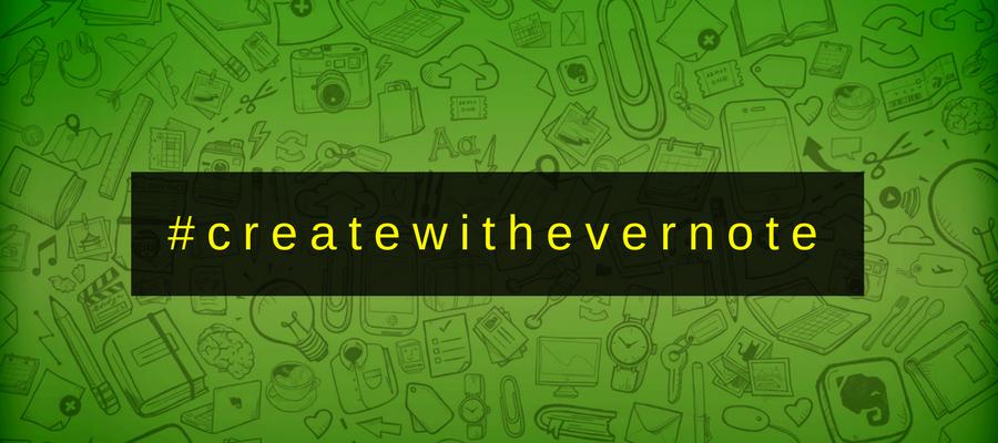 create with evernote #createwithevernote