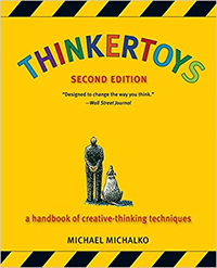 Thinkertoys: The best creative problem-solving book of all time